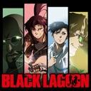 ニコニコチャンネル 『BLACK LAGOON』  #01 「The Black Lagoon」 第1話無料視聴はコチラ!!